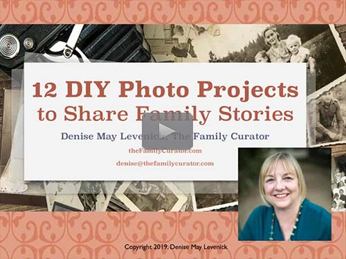 12 DIY Photo Projects to Share Family Stories by Denise May Levenick