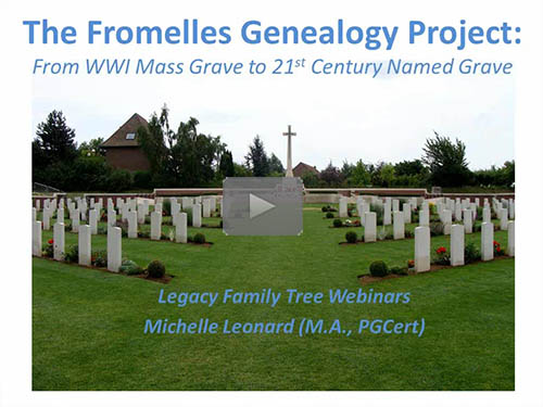 The Fromelles Genealogy Project: From WW1 Mass Grave to 21st Century Named Grave by Michelle Leonard