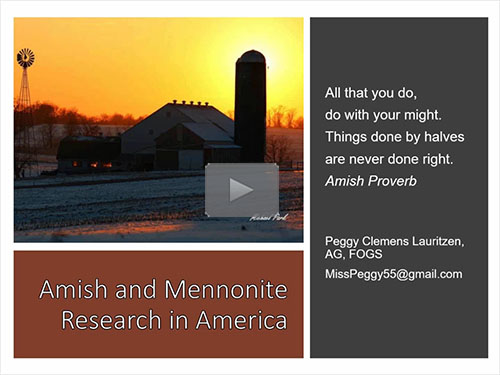 Plain Folk – Researching Amish and Mennonite Families - free webinar by Peggy Clemens Lauritzen, AG now online for limited time
