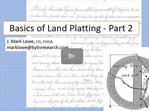 Basics of Land Platting - Part 2  by J. Mark Lowe