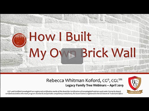 How I Built My Own Brick Wall - free webinar by Rebecca Koford, CG, CGL now online for limited time
