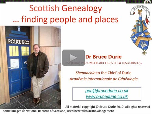Foundations of Scottish Genealogy 1 of 12: The Top 3 Resources - free webinar by Dr. Bruce Durie now online for limited time