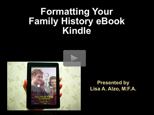 Formatting Your Family History eBook for Kindle by Lisa Alzo