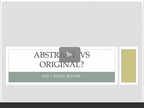 Abstract versus Original, Do I need both? by Kelvin L. Meyers