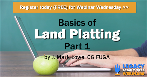 GeneaWebinars: Register for Webinar Wednesday - Basics of Land