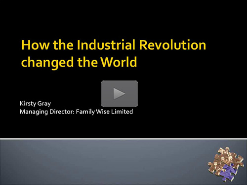 How the Industrial Revolution Changed the World by Kirsty Gray