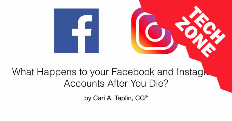 New TechZone Video - What Happens to your Facebook and Instagram Accounts after You Die? by Cari Taplin