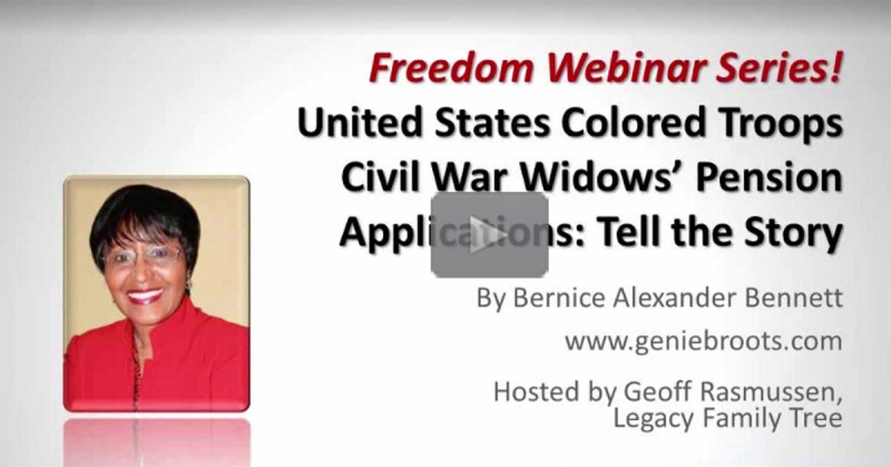 United States Colored Troops Civil War Widows' Pension Applications: Tell the Story by Bernice Bennett