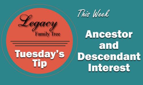 Ancestor and Descendant Interest