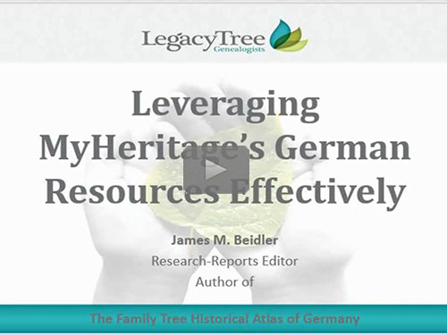Leveraging MyHeritage's German Resources Effectively - free webinar by James Beidler now online