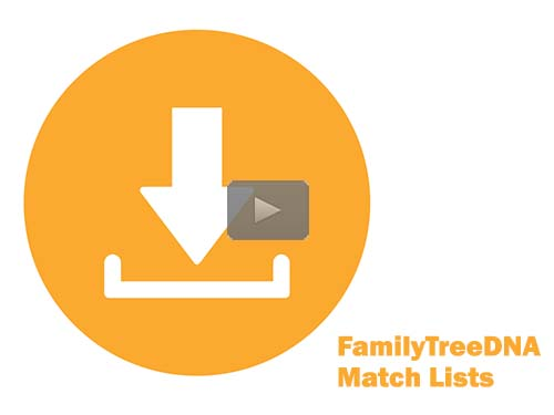 How to Download Match Lists and Segment Lists from FamilyTreeDNA